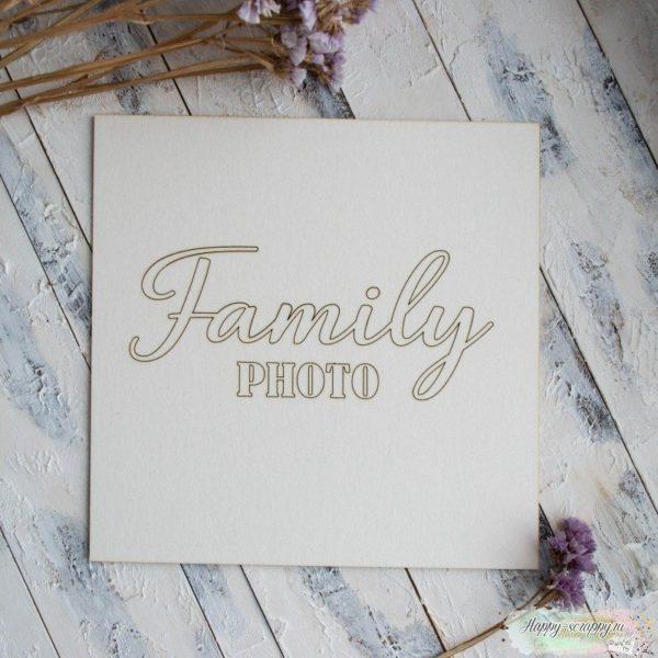 "Заготовка для тиснения ""Family photo"""